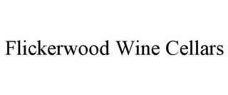 mark for FLICKERWOOD WINE CELLARS, trademark #85743435