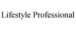 mark for LIFESTYLE PROFESSIONAL, trademark #85743516