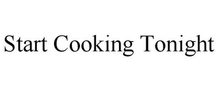 mark for START COOKING TONIGHT, trademark #85743618