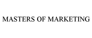 mark for MASTERS OF MARKETING, trademark #85743697