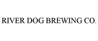 mark for RIVER DOG BREWING CO., trademark #85743712