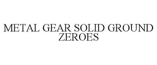 mark for METAL GEAR SOLID GROUND ZEROES, trademark #85743749