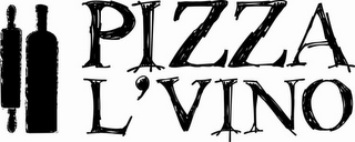 mark for PIZZA L'VINO, trademark #85743783