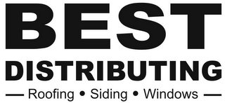 mark for BEST DISTRIBUTING ROOFING · SIDING · WINDOWS, trademark #85744108