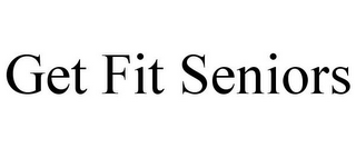 mark for GET FIT SENIORS, trademark #85744209