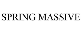 mark for SPRING MASSIVE, trademark #85744541