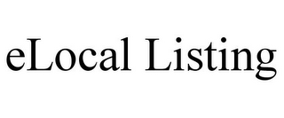 mark for ELOCAL LISTING, trademark #85745168