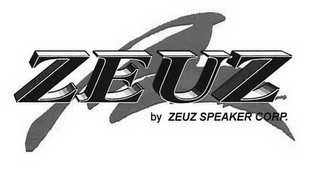 mark for ZEUZ BY ZEUZ SPEAKER CORP., trademark #85745338