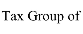 mark for TAX GROUP OF, trademark #85745470