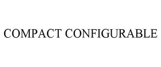 mark for COMPACT CONFIGURABLE, trademark #85745720