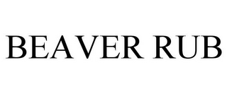 mark for BEAVER RUB, trademark #85747128