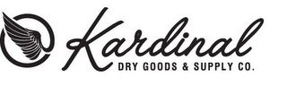 mark for KARDINAL DRY GOODS & SUPPLY CO., trademark #85747275