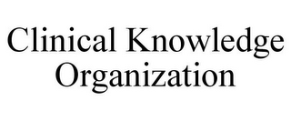 mark for CLINICAL KNOWLEDGE ORGANIZATION, trademark #85747450