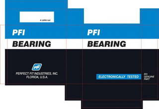 mark for PFI BEARING ELECTRONICALLY TESTED PFI, trademark #85747568