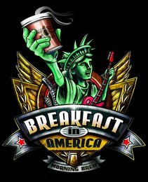 mark for BREAKFAST IN AMERICA MORNING BREW, trademark #85747916