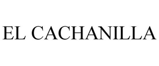 mark for EL CACHANILLA, trademark #85748494
