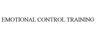 mark for EMOTIONAL CONTROL TRAINING, trademark #85748791