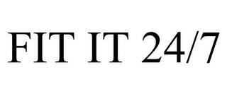 mark for FIT IT 24/7, trademark #85749130