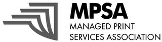 mark for MPSA MANAGED PRINT SERVICES ASSOCIATION, trademark #85749205