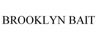 mark for BROOKLYN BAIT, trademark #85749251