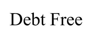 mark for DEBT FREE, trademark #85749258