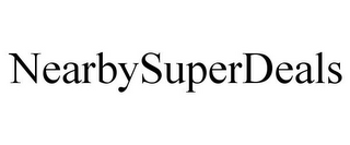 mark for NEARBYSUPERDEALS, trademark #85749334