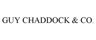 mark for GUY CHADDOCK & CO., trademark #85749349