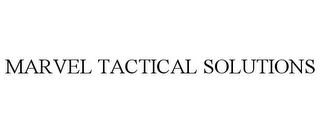 mark for MARVEL TACTICAL SOLUTIONS, trademark #85749401