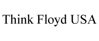 mark for THINK FLOYD USA, trademark #85750030