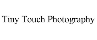 mark for TINY TOUCH PHOTOGRAPHY, trademark #85750226