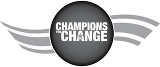 mark for CHAMPIONS FOR CHANGE, trademark #85750672