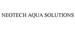 mark for NEOTECH AQUA SOLUTIONS, trademark #85750690