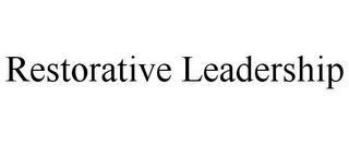 mark for RESTORATIVE LEADERSHIP, trademark #85750748