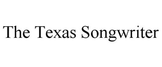 mark for THE TEXAS SONGWRITER, trademark #85750920