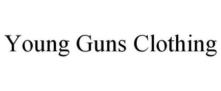 mark for YOUNG GUNS CLOTHING, trademark #85750948