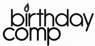 mark for BIRTHDAY COMP, trademark #85751514