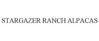 mark for STARGAZER RANCH ALPACAS, trademark #85751896