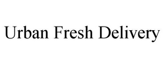 mark for URBAN FRESH DELIVERY, trademark #85751972