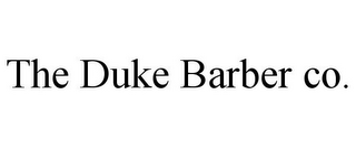 mark for THE DUKE BARBER CO., trademark #85752158