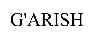 mark for G'ARISH, trademark #85752225