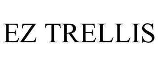 mark for EZ TRELLIS, trademark #85752644