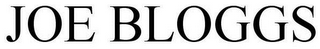mark for JOE BLOGGS, trademark #85752881