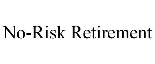 mark for NO-RISK RETIREMENT, trademark #85752910