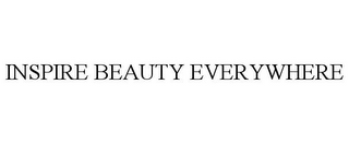 mark for INSPIRE BEAUTY EVERYWHERE, trademark #85753144