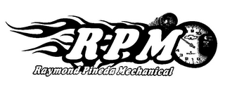 mark for RPM RAYMOND PINEDA MECHANICAL RPM 0 1 2 3 4 8 9 10, trademark #85753456