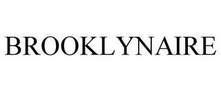 mark for BROOKLYNAIRE, trademark #85753489