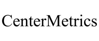 mark for CENTERMETRICS, trademark #85753550