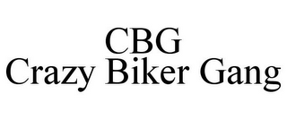 mark for CBG CRAZY BIKER GANG, trademark #85753590