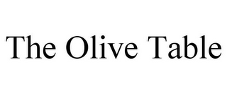 mark for THE OLIVE TABLE, trademark #85753841