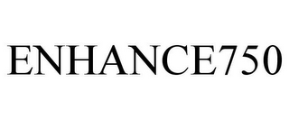 mark for ENHANCE750, trademark #85753970